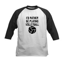 Id Rather Be Playing Volleyball Baseball Jersey