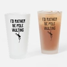 Id Rather Be Pole Vaulting Drinking Glass
