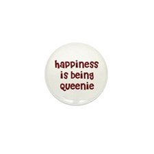 happiness is being Queenie Mini Button (10 pack)