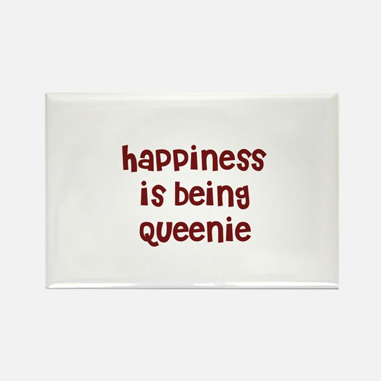 happiness is being Queenie Rectangle Magnet