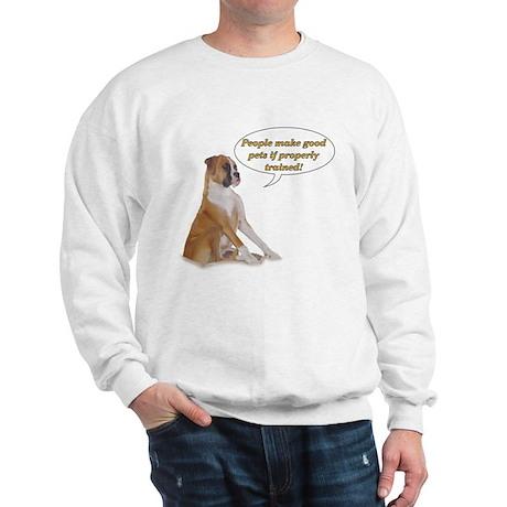 Properly Trained Sweatshirt