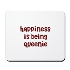 happiness is being Queenie Mousepad