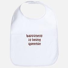 happiness is being Queenie Bib