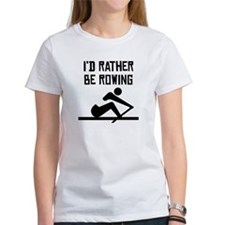 Id Rather Be Rowing T-Shirt