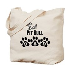 Worlds Best Pit Bull Dad Tote Bag