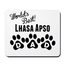 Worlds Best Lhasa Apso Dad Mousepad