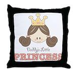 Daddy's Princess Pink Brown Throw Pillow
