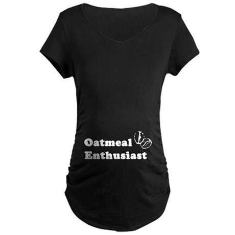Oatmeal Enthusiast Maternity Black T-Shirt