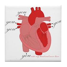You Enter My Heart Tile Coaster