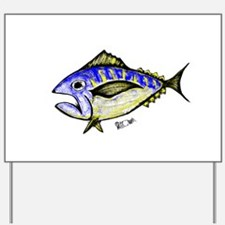 tuna Yard Sign