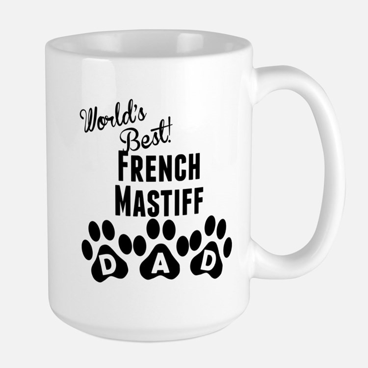Worlds Best French Mastiff Dad Mugs