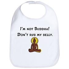 I'm Not Buddha! Bib