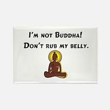 I'm Not Buddha! Rectangle Magnet