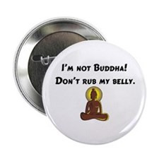 I'm Not Buddha! Button