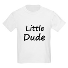 Big Dude/Little Dude T-Shirt
