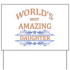 Daughter Yard Sign