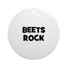 beets rock Ornament (Round)
