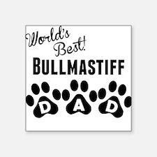 Worlds Best Bullmastiff Dad Sticker