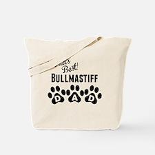 Worlds Best Bullmastiff Dad Tote Bag