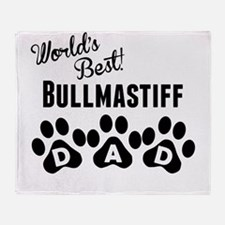 Worlds Best Bullmastiff Dad Throw Blanket