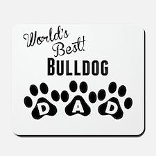 Worlds Best Bulldog Dad Mousepad