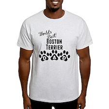 Worlds Best Boston Terrier Dad T-Shirt