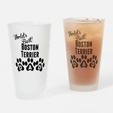 Worlds Best Boston Terrier Dad Drinking Glass