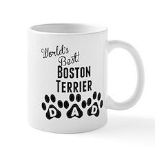 Worlds Best Boston Terrier Dad Mugs