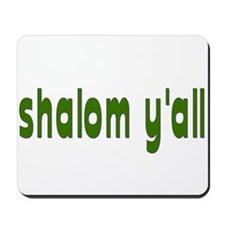 Rosh Hashanah Shalom Y'all Mousepad