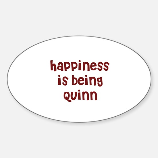 happiness is being Quinn Oval Decal