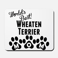 Worlds Best Wheaten Terrier Mom Mousepad