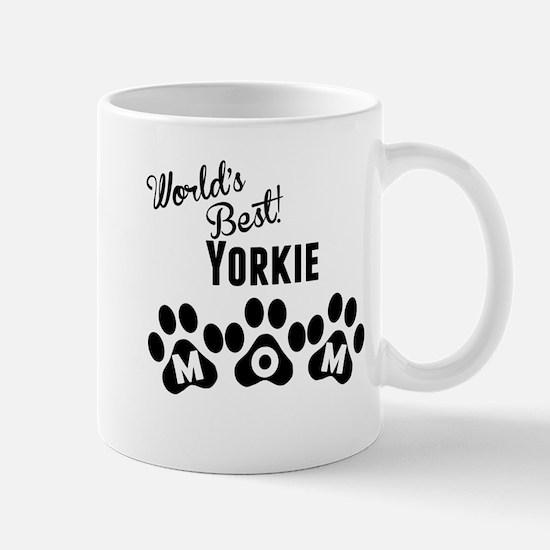 Worlds Best Yorkie Mom Mugs