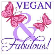Vegan and Fabulous Poster