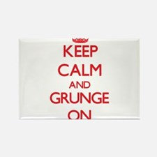 Keep Calm and Grunge ON Magnets