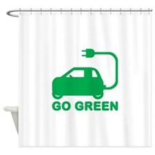 Go Green ~ Drive Electric Cars Shower Curtain