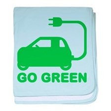 Go Green ~ Drive Electric Cars baby blanket