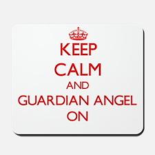 Keep Calm and Guardian Angel ON Mousepad