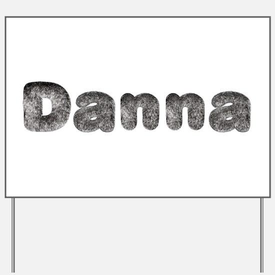 Danna Wolf Yard Sign