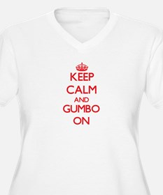 Keep Calm and Gumbo ON Plus Size T-Shirt