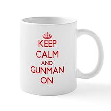 Keep Calm and Gunman ON Mugs