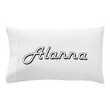 Alanna Classic Retro Name Design Pillow Case