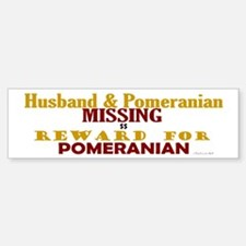 Husband & Pomeranian Missing Bumper Bumper Bumper Sticker