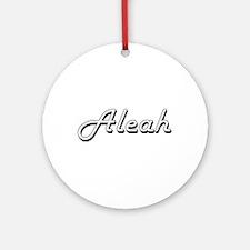 Aleah Classic Retro Name Design Ornament (Round)