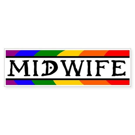 Rainbow Midwife Bumper Sticker