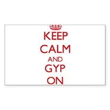 Keep Calm and Gyp ON Decal