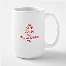 Keep Calm and Hall Of Famers ON Mugs