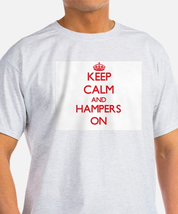 Keep Calm and Hampers T-Shirt
