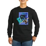 Ready To Rock Long Sleeve Dark T-Shirt