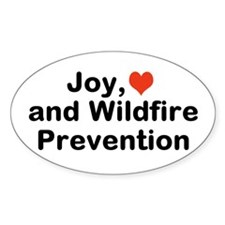Joy Love And Wildfire Prevention Sticker (oval)