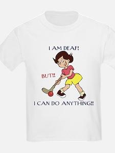 I am Deaf but I can do anythi T-Shirt